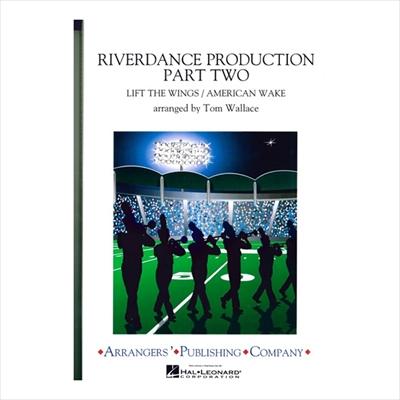 Riverdance Production Part2/リバーダンス プロダクション パート2